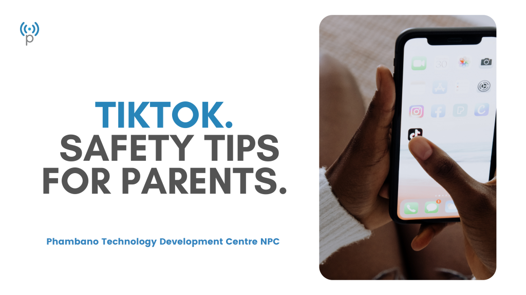 TikTok Safety Tips For Parents in 2021